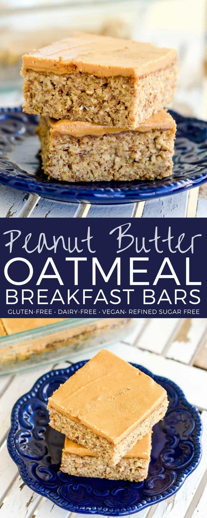 These Peanut Butter Oatmeal Breakfast Bars are an easy, healthy & filling make-ahead breakfast for busy mornings! They are loaded with fiber, protein & omega-3s to keep you full all morning long! Plus they're gluten-free, dairy-free, refined sugar free and vegan! #breakfast #bars #oatmeal #peanutbutter #glutenfree #dairyfree #vegan #healthy #refinedsugarfree