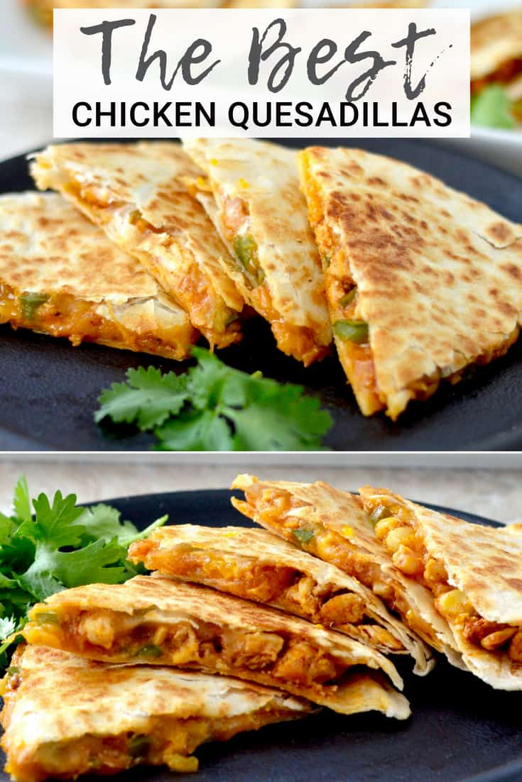 This is the Best Chicken Quesadilla Recipe EVER! It's a unique, quick, easy, delicious dinner recipe that is ready in under 30 minutes and loaded with sneaky veggies! #quesadilla #chicken #recipe #mandarinoranges #easydinner #dinner #maindish