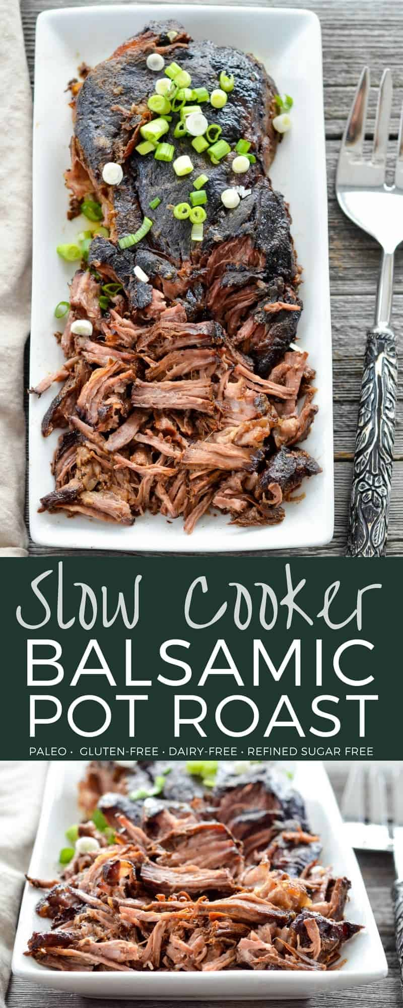 Slow Cooker Balsamic Pot Roast! Easy, healthy make-ahead main dish recipe that takes 5 minutes of prep time! Paleo, gluten-free & dairy-free! #paleo #glutenfree #dairyfree #potroast #healthyrecipe #slowcooker