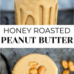 2 Peanut Butter photos in mason jars with peanuts on top.