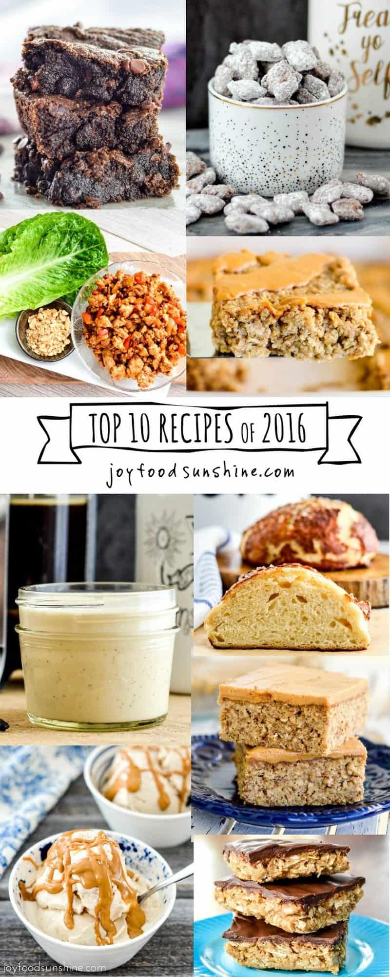 Top 10 Recipes of 2016 from JoyFoodSunshine.com