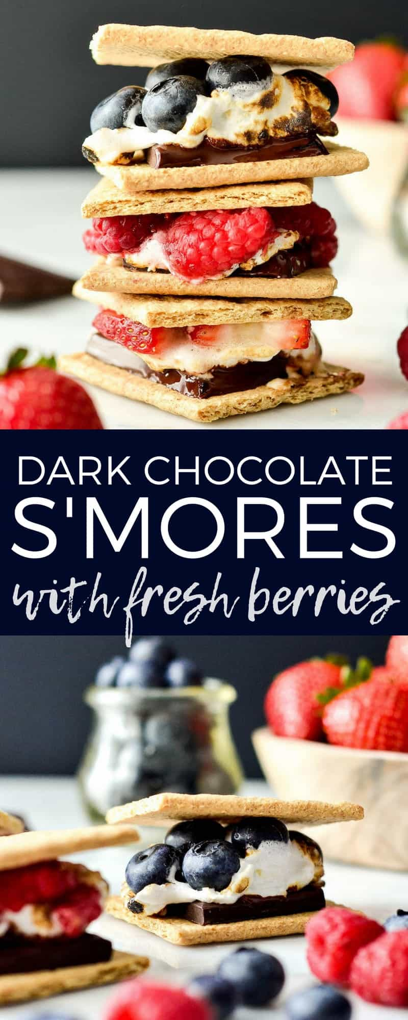 These Dark Chocolate S'mores with fresh berries are the perfect, easy summer dessert! Great for your 4th of July celebrations and bonfires! Vegan and gluten-free options! #smores #darkchocolate #bbq #dessert