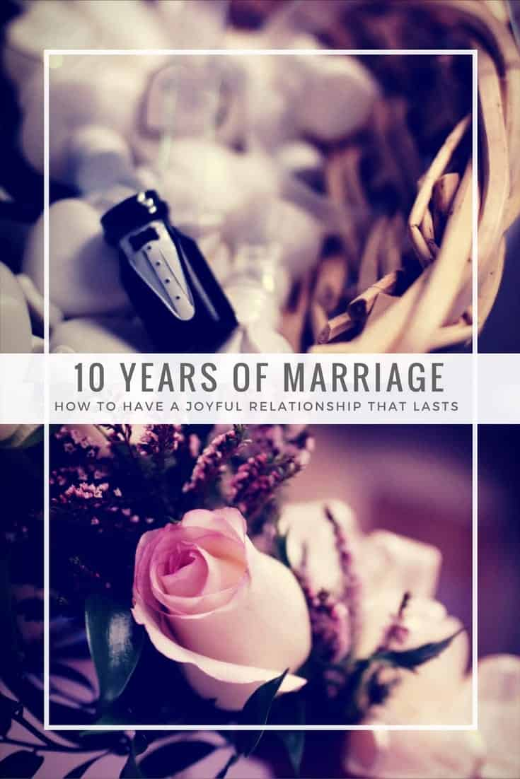 Lessons I have learned after 10 years of marriage that will help cultivate a joyful and lasting relationship with your spouse. JoyFoodSunshine