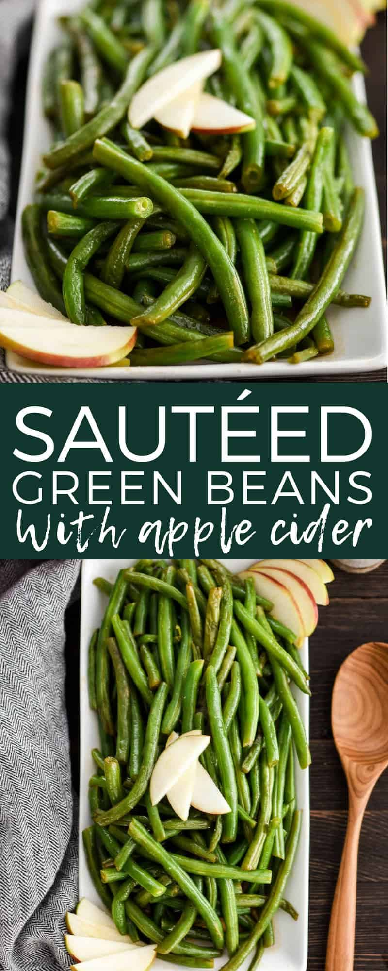 This Sautéed Green Beans Recipe with Apple Cider is a delicious Thanksgiving side dish! Made with only 5 ingredients, they're a healthy and easy holiday favorite that everyone will love! Gluten-free, dairy-free, vegan, paleo-friendly! #greenbeans #healthyrecipe #paleo #vegan #glutenfree #dairyfree #healthythanksgiving