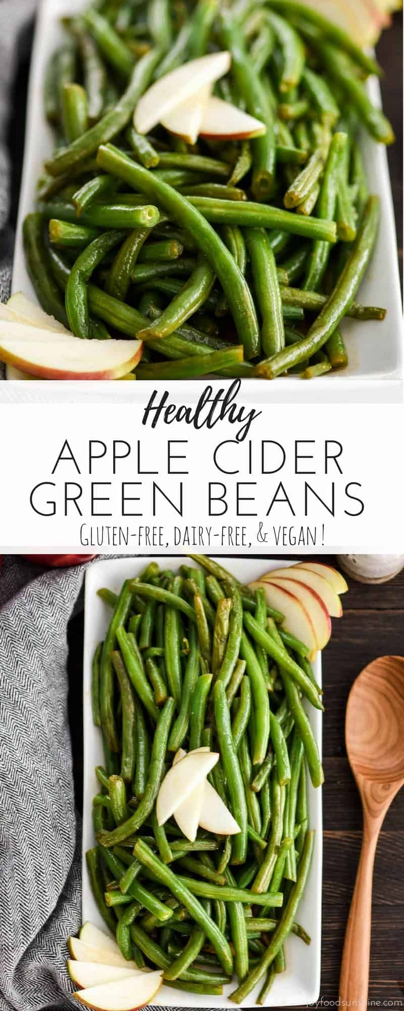 These Apple Cider Green Beans are a delicious Thanksgiving side dish! Made with only 5 ingredients, they're a healthy and easy holiday favorite that everyone will love! Gluten-free, dairy-free, vegan, paleo-friendly!