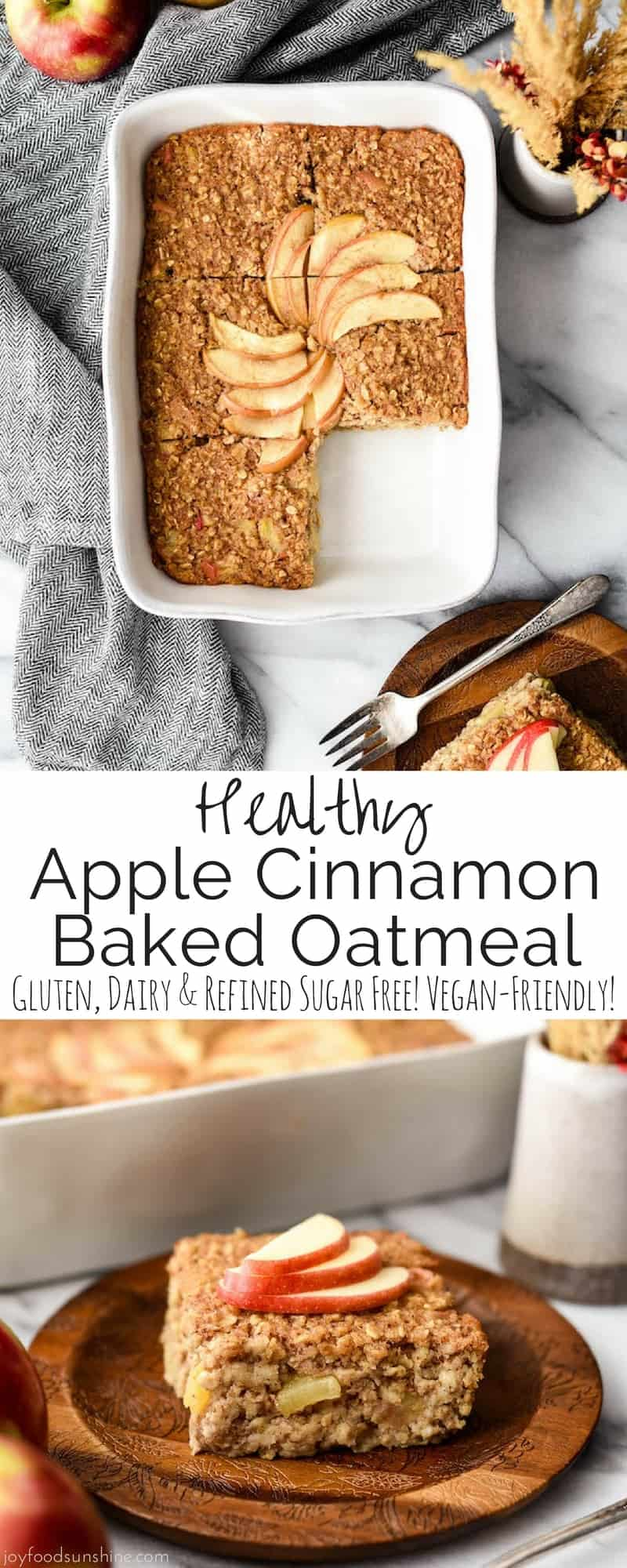 This Apple Cinnamon Baked Oatmeal is a healthy & hearty breakfast recipe that your entire family will love. It's gluten-free and dairy-free with no refined sugar. Plus it's vegan-friendly! #bakedoatmeal #healthy #glutenfree #vegan #applecinnamon