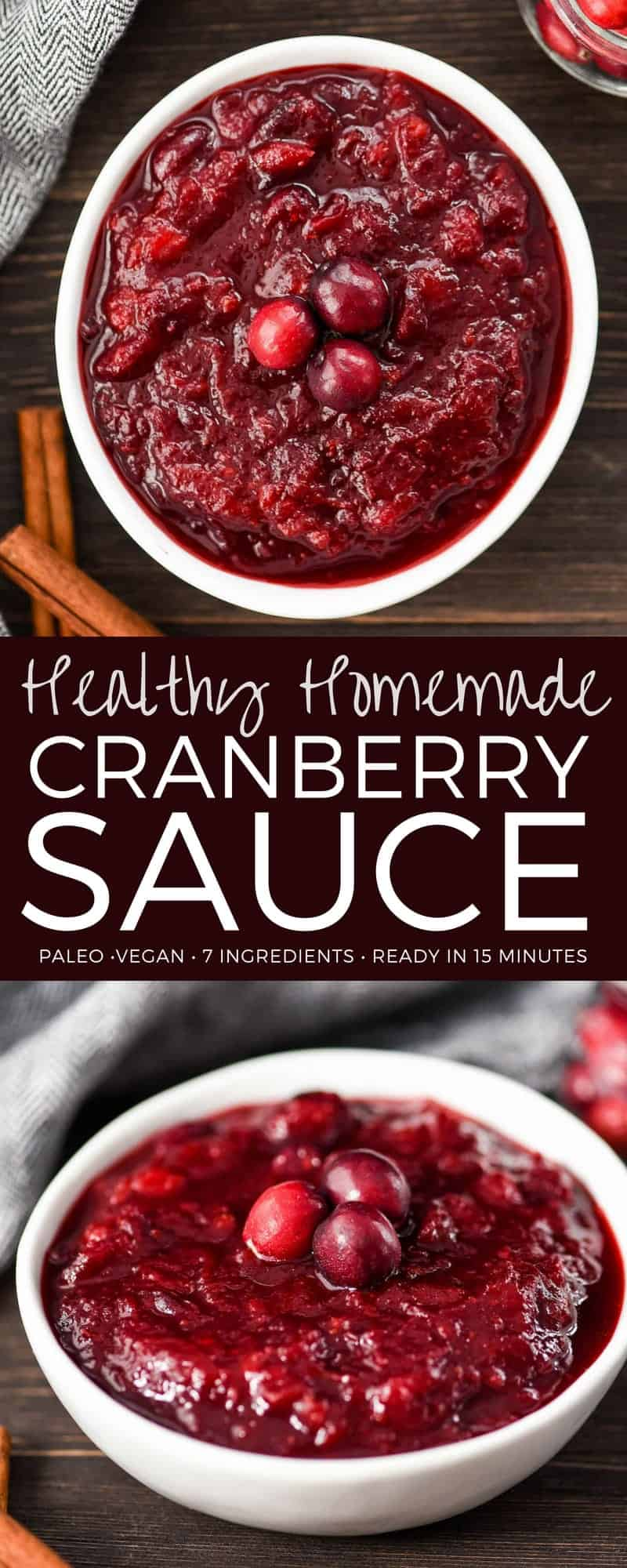 This Homemade Healthy Cranberry Sauce Recipe has only 7 ingredients, is ready in 15 minutes and has NO refined sugar! Using apple cider and orange juice gives it a rich & spicy yet bright and citrusy flavor that is out-of-this-world delicious! Gluten-free, vegan, dairy-free & paleo-friendly! #homemade #cranberrysauce #healthycranberrysauce #thanksgiving #christmas #paleo #vegan