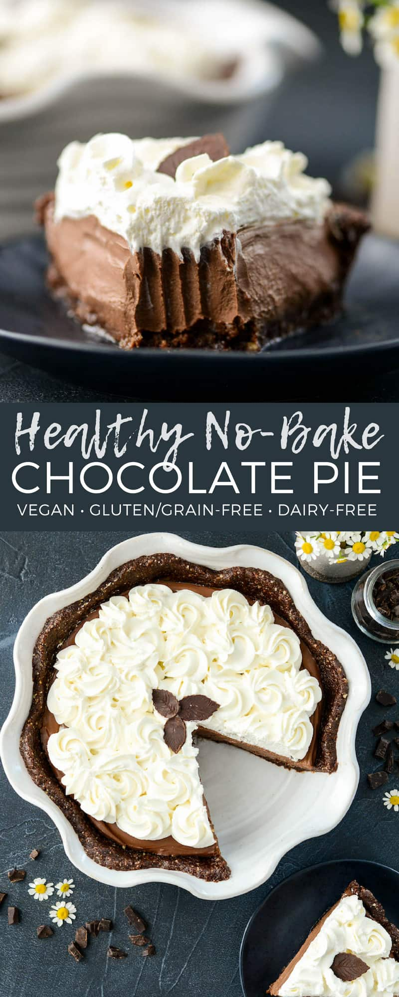 This no-bake Healthy Vegan Chocolate Pie recipe is lusciously creamy and intensely chocolatey! It's like French Silk Pie only better for you! It's gluten-free, dairy-free, and vegan with a refined sugar free option! The perfect dessert for Thanksgiving!  #vegan #glutenfree #grainfree #chocolate #pie #vitamix #nobake #healthy #recipe #dessert