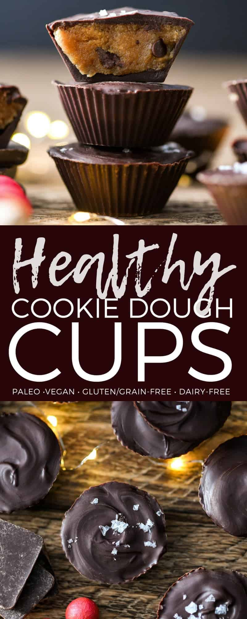 These No-Bake Vegan & Paleo Cookie Dough Cups are a delicious, easy & healthy treat to make for friends and neighbors this Christmas! #glutenfree #grainfree #dairyfree #vegan #paleo #cookiedough #dessert #christmas