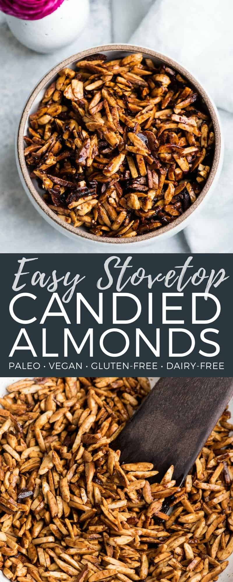 These Easy Candied Almonds only contain 5 ingredients and are made on the stovetop in 15 minutes flat! They're the perfect salad topper or snack! Vegan, gluten-free, dairy-free & paleo-friendly! #candiednuts #almonds #candied #paleo #vegan #glutenfree #dairyfree #refinedsugarfree #stovetop #easy