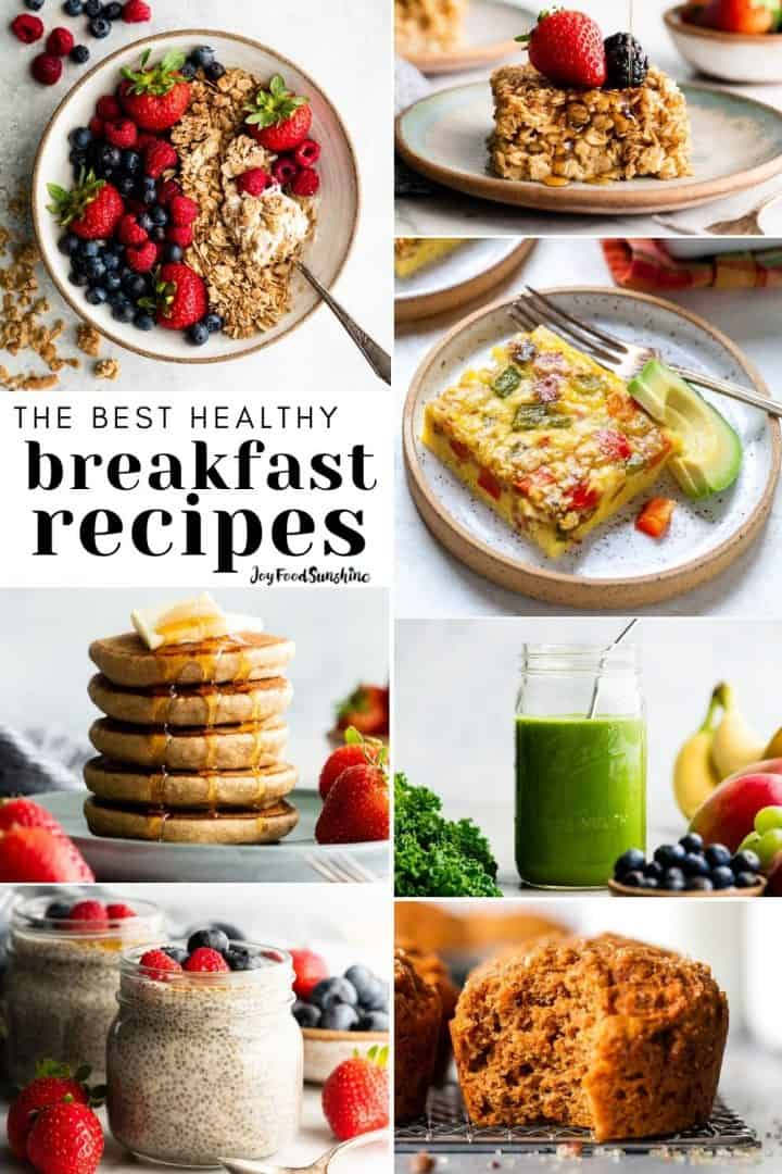 collage showing Healthy Breakfast Ideas - Quick & Easy Healthy Breakfast Recipes